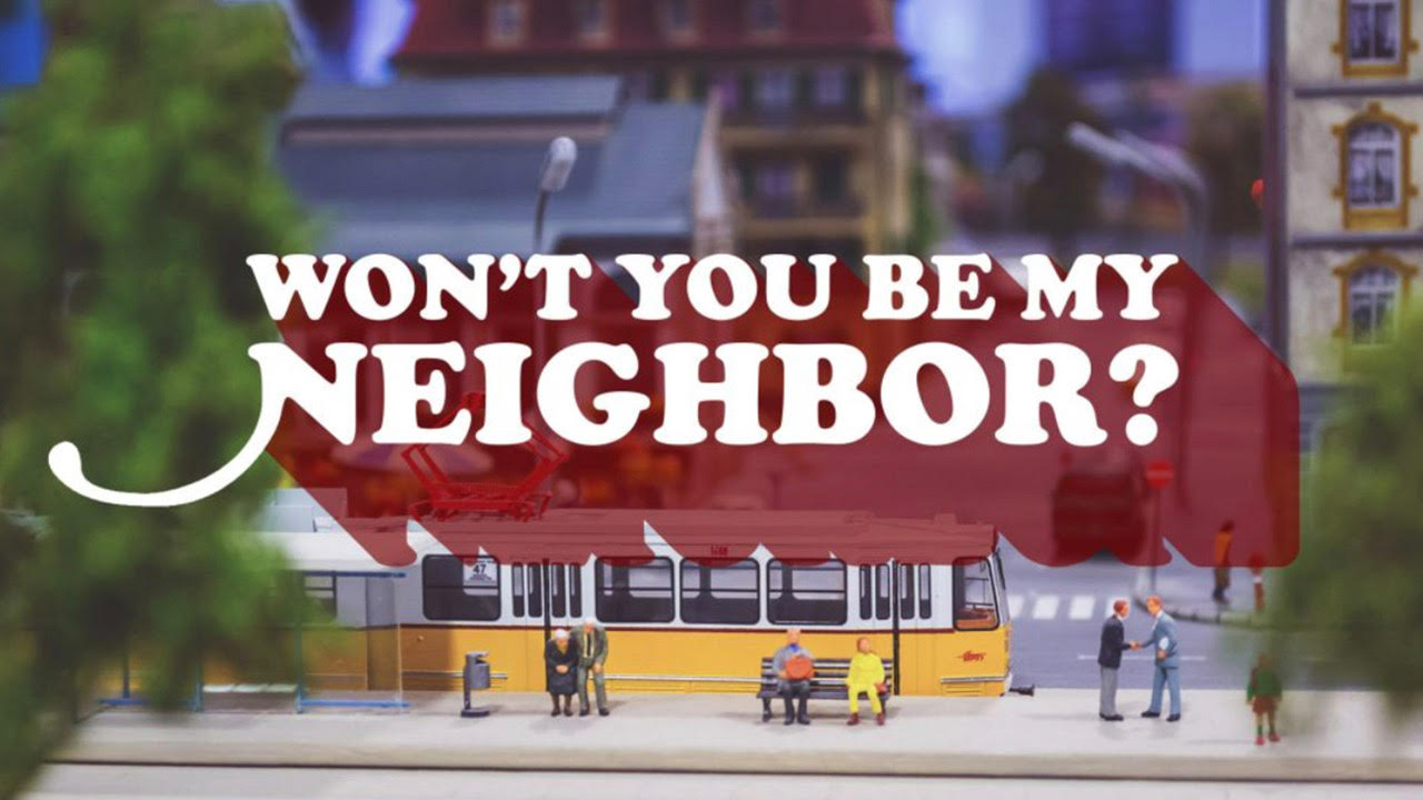 Why be a Neighbor? (Campus)