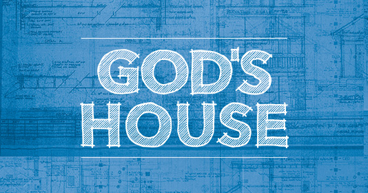 God's House:Filled by His Grace