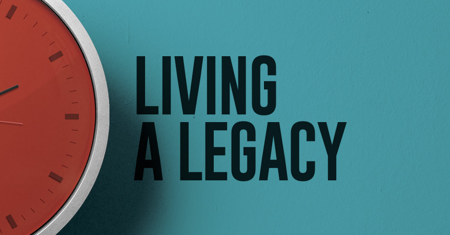 Living a Legacy: Learning to Forgive
